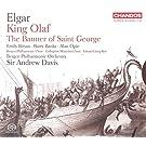 Elgar:King Olaf [Emily Birsan; Barry Banks; Alan Opie; Collegium Musicum Choir; Edvard Grieg Kor, Bergen Philharmonic Orchestra , Sir Andrew Davies] [CHANDOS: CHSA 5149(2)]