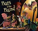 Bats in the Band (Bat Book)