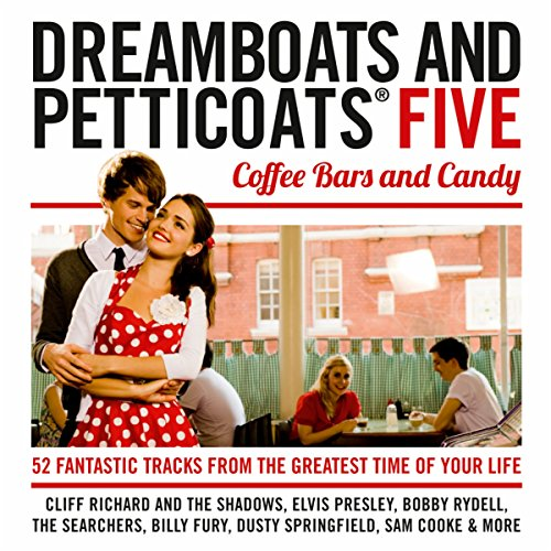 Dreamboats & Petticoats 5 - Co...