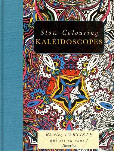 Kaléidoscopes par L'imprévu
