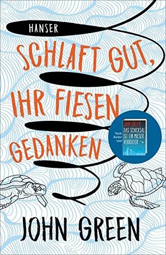 Buchseite und Rezensionen zu 'Schlaft gut, ihr fiesen Gedanken' von John Green