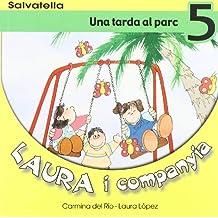 Laura i companyia 5: Una tarda al parc