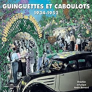 """Afficher """"Guinguettes et caboulots 1934 - 1952"""""""