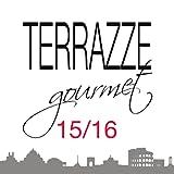 Terrazze Gourmet - Roma - ed. '15/'16