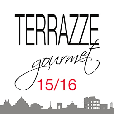 Gourmet Terraces – Rome - '15-'16