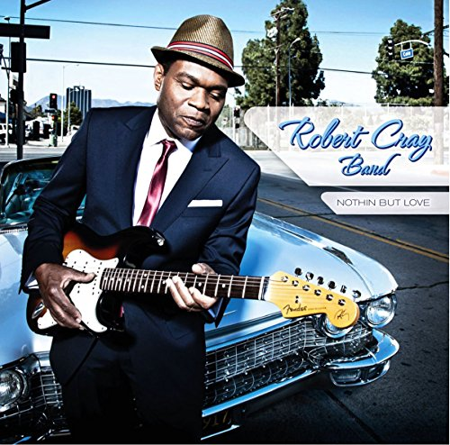 Nothin But Love - Robert Cray Soul My In
