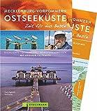 Bruckmann Reiseführer Mecklenburg-Vorpommern Ostseeküste: Zeit für das Beste. Highlights, Geheimtipps, Wohlfühladres