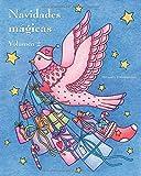 Navidades mágicas - Volumen 2: Libro navideño de colorear para la relajación y la meditación.