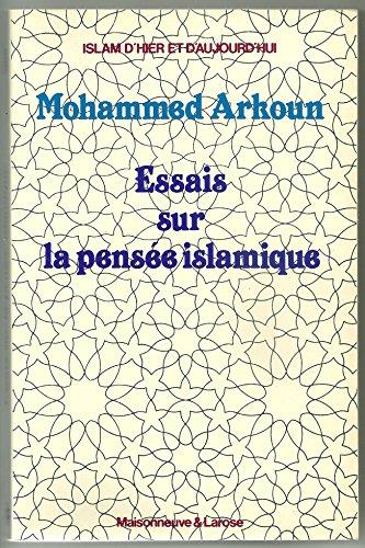 Essais sur la pensee islamique par Arkoun