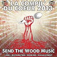Send the Wood Music: La compil' du coeur 2013