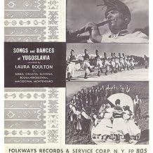 Songs Dances Yugoslavia / Various