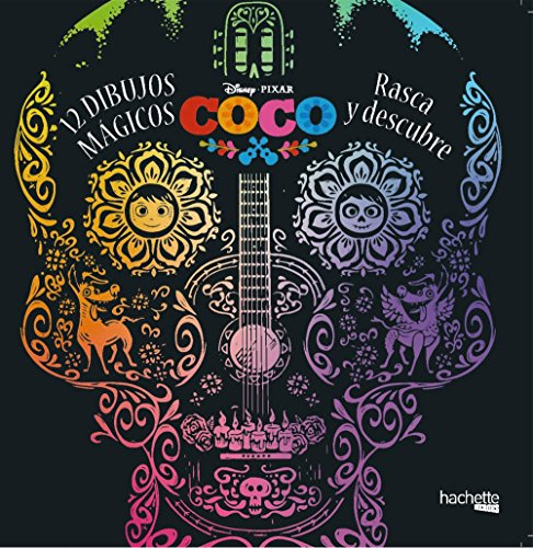 Coco Disney. 12 dibujos mágicos: rasca y descubre (Hachette Heroes - Disney - Especializados)