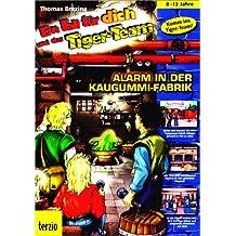 Tigerteam 3. CD- ROM für Windows 95/98/ME/MacOS ab 7.5.5. Alarm in der Kaugummi-Fabrik.