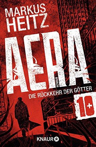 Buchseite und Rezensionen zu 'AERA 10 - Die Rückkehr der Götter: Gnosis' von Markus Heitz