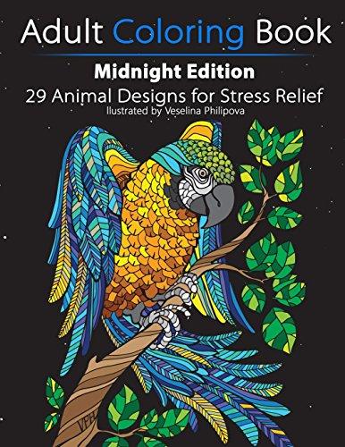 Adult Coloring Book: Midnight Edition: 29 Animal Designs for Stress Relief (Unibul Press Coloring Books) por Unibul Press