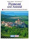 DuMont Kunst Reiseführer Piemont und Aostatal - Walter Pippke, Ida Leinberger