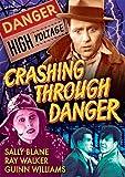 Crashing Through Danger / (B&W) [DVD] [Region 1] [NTSC] [US Import]
