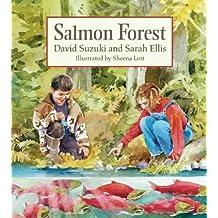 Salmon Forest by David Suzuki (2006-04-05)