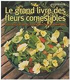 Image de Grand livre des Fleurs Comestibles (Le)