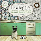 It's a Dog's Life: Colour Your Favourite Scene and Finish with Decorative Stickers (Creative Colour and Sticker)
