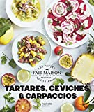 Ceviches, tartares et carpaccios