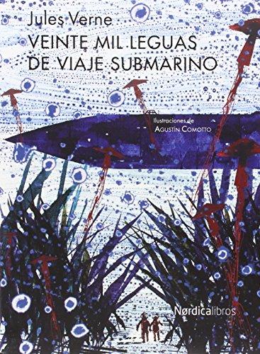 Veinte mil leguas de viaje submarino (Nueva Edición) (Ilustrados)