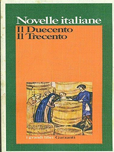 Novelle Italiane - Il Duecento Il Trecento