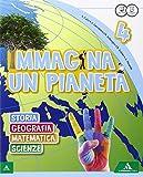 Immagina un pianeta. Sussidiario antropologico-scientifico. Con Quaderni. Per la Scuola elementare. Con e-book. Con espansione online: 1