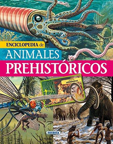Enciclopedia de animales prehistóricos (Biblioteca esencial) por Susaeta Ediciones S A