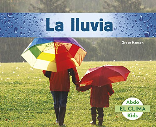 La lluvia (abdo kids: el clima) Grace Hansen