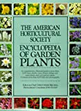 American Horticultural Society Encyclopedia of Gar Den Plants