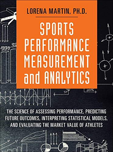 Sports performance measurement and analytics the science of by sports performance measurement and analytics the science of by lorena martin pdf fandeluxe Choice Image