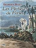 Les Pecheurs de Perles In Full Score (Dover Opera and Choral Scores)