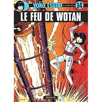 Yoko Tsuno, n° 14 : Le feu de wotan