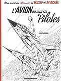 """Une aventure """"Classic"""" de Tanguy et Laverdure, Tome 2 : L'avion qui tuait ses pilotes : Avec un ex-libris"""
