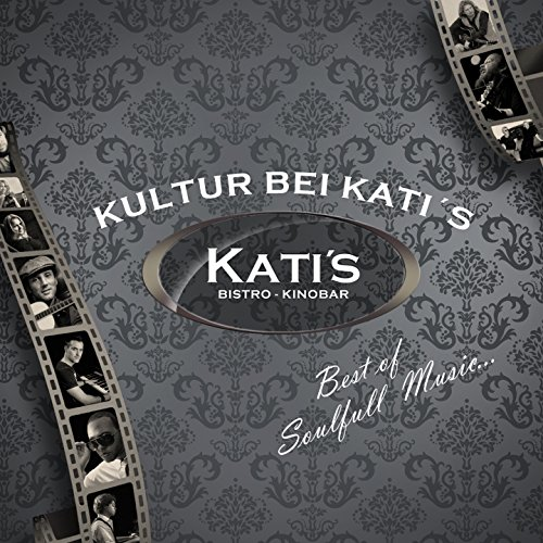 Best of 'Kultur Bei Katis'