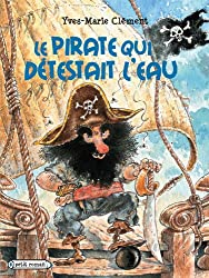 Le pirate qui détestait l'eau