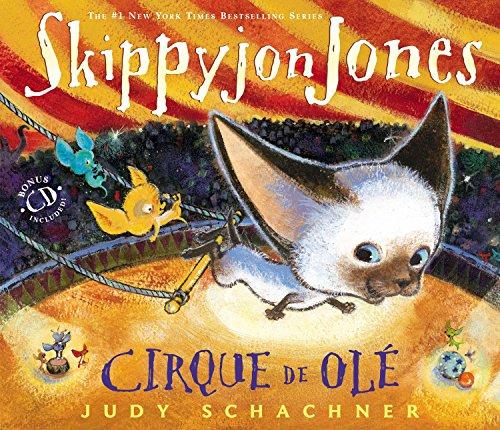 Skippyjon Jones Cirque de OLE por Judy Schachner