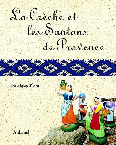 La crèche et les santons de Provence