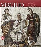 Scarica Libro Virgilio Volti e immagini del poeta Ediz illustrata (PDF,EPUB,MOBI) Online Italiano Gratis