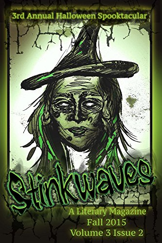 Stinkwaves Magazine (short stories, poetry & art work from indie authors/artists) (English Edition)