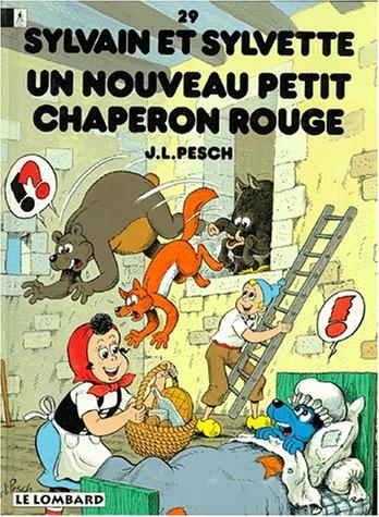 Sylvain et Sylvette, tome 29 : Un Nouveau Petit Chaperon rouge