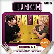 Lunch: Complete Series 1-4: BBC Radio 4 comedy drama (BBC Audio)