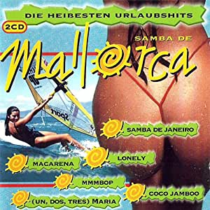 (CD Compilation, 32 Tracks, Various Artists) Macarena / Lambada / In The Summertime / Oye Como Va / Bem Bem Maria / Sweat (Alalalalalong) / The Beach Boys Medley / Mysterious Girl / Brazil / Samba De Janeiro / Tic Tic Tac etc..