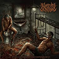 Revelation of Tortured Imprisonment [Explicit]