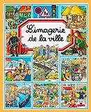L'imagerie de la ville (Les imageries)