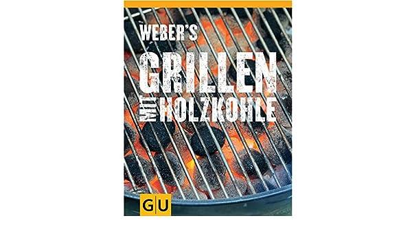 Weber Holzkohlegrillbuch : Weber holzkohlegrillbuch amazon garten