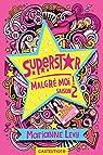 Superstar malgré moi - Saison 2 par Levy