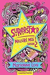 Superstar malgré moi - Saison 2