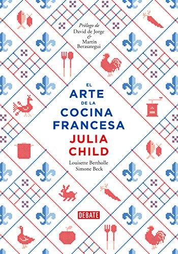 El arte de la cocina francesa (DEBATE)